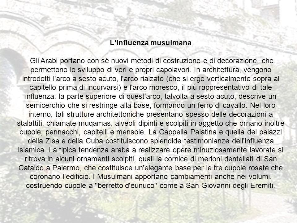 CHIESA SAN GIOVANNI DEI LEBBROSI Risalente al 1071, è una delle prime chiese normanne, è stata edificata mentre Ruggero e Roberto il Guiscardo assediavano Palermo difesa dagli arabi.