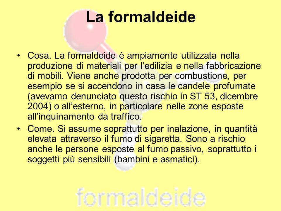 Cosa. La formaldeide è ampiamente utilizzata nella produzione di materiali per ledilizia e nella fabbricazione di mobili. Viene anche prodotta per com