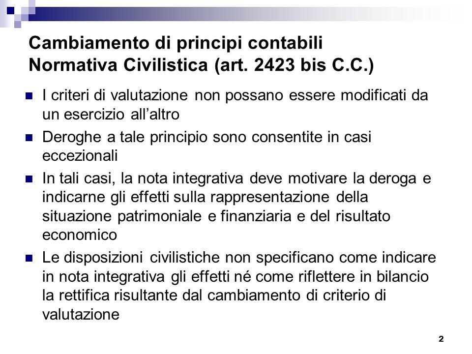 2 Cambiamento di principi contabili Normativa Civilistica (art.