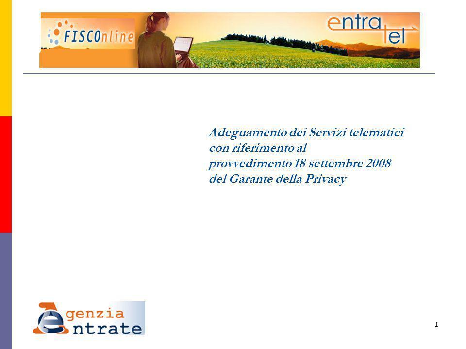 1 Adeguamento dei Servizi telematici con riferimento al provvedimento 18 settembre 2008 del Garante della Privacy
