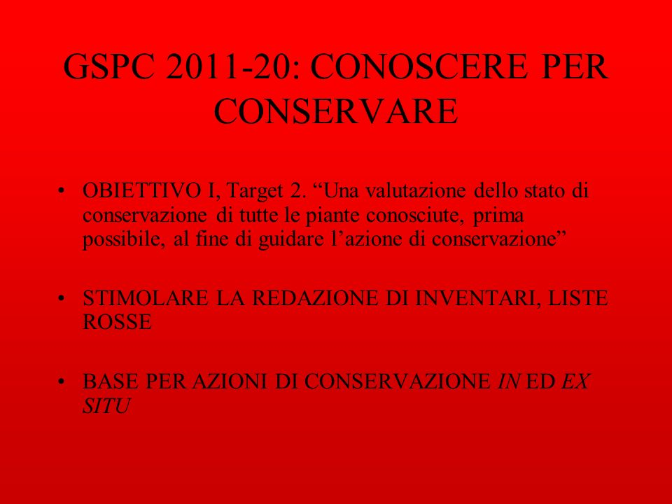 GSPC 2011-20: CONOSCERE PER CONSERVARE OBIETTIVO I, Target 2.