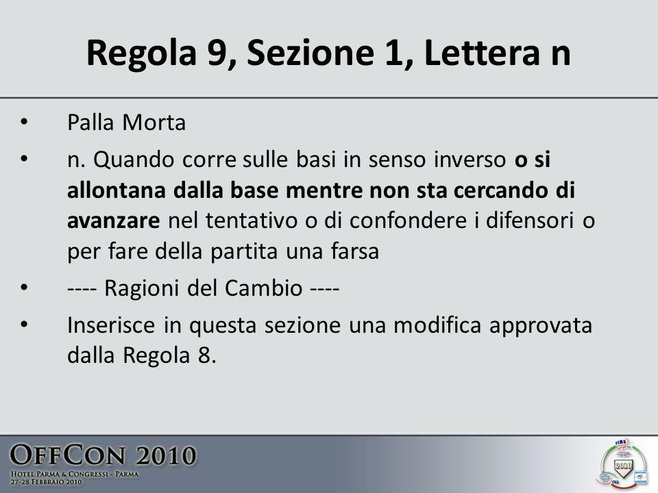 Regola 9, Sezione 1, Lettera n Palla Morta n.