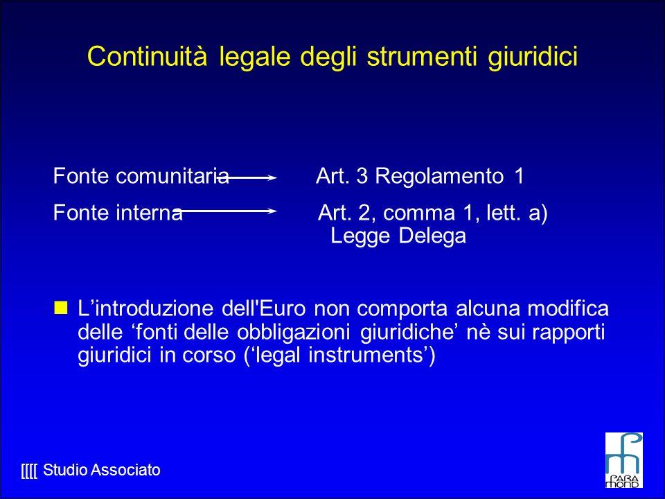 [[[[ Studio Associato Continuità legale degli strumenti giuridici Fonte comunitaria Art.