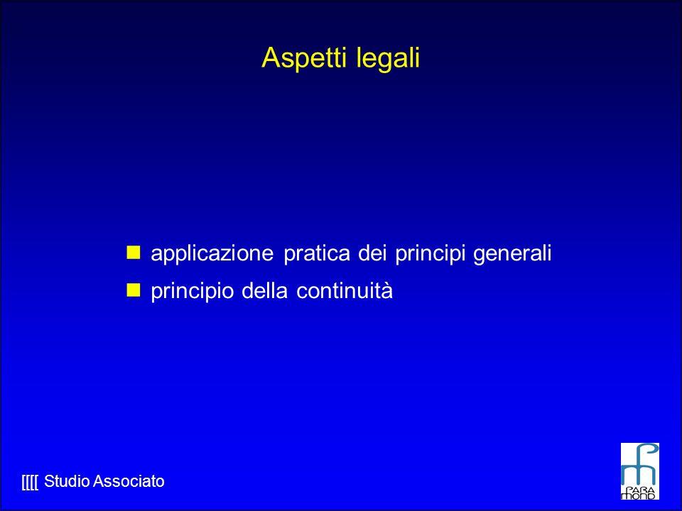 [[[[ Studio Associato Aspetti legali applicazione pratica dei principi generali principio della continuità