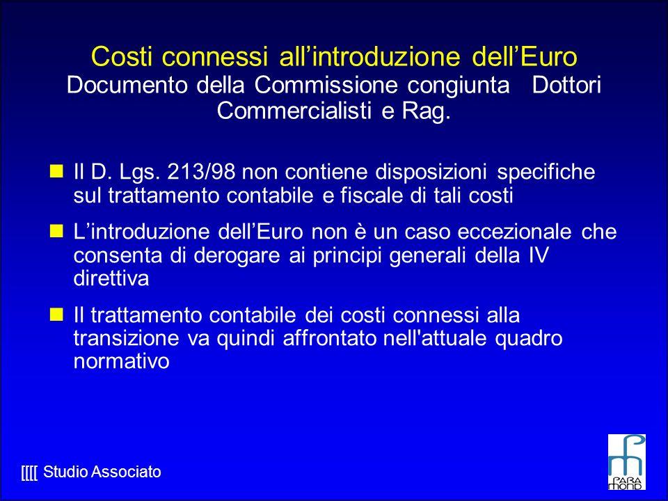[[[[ Studio Associato Costi connessi allintroduzione dellEuro Documento della Commissione congiunta Dottori Commercialisti e Rag.