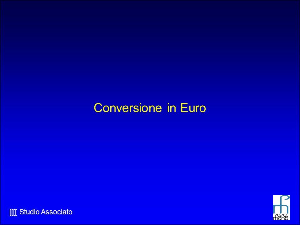 [[[[ Studio Associato Conversione in Euro