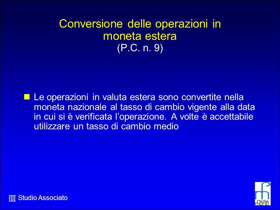 [[[[ Studio Associato Conversione delle operazioni in moneta estera (P.C.