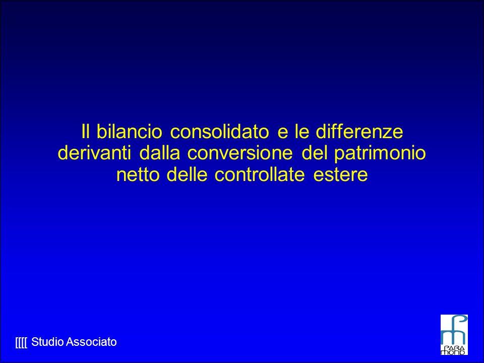[[[[ Studio Associato Il bilancio consolidato e le differenze derivanti dalla conversione del patrimonio netto delle controllate estere