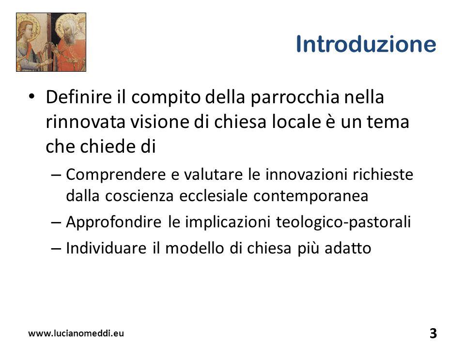 Introduzione Definire il compito della parrocchia nella rinnovata visione di chiesa locale è un tema che chiede di – Comprendere e valutare le innovaz