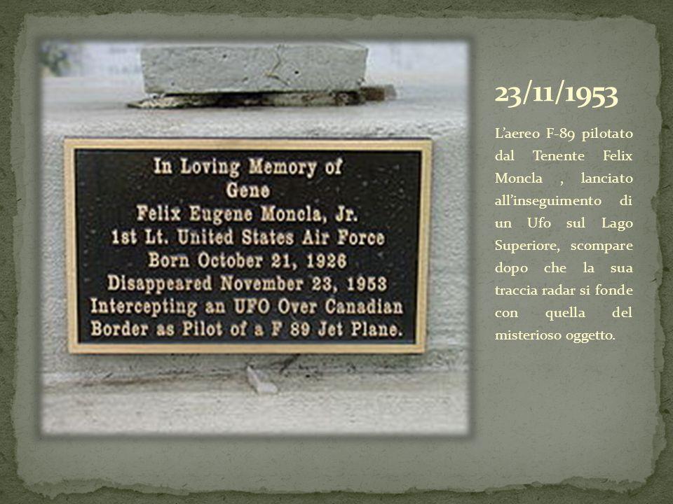 Laereo F-89 pilotato dal Tenente Felix Moncla, lanciato allinseguimento di un Ufo sul Lago Superiore, scompare dopo che la sua traccia radar si fonde con quella del misterioso oggetto.