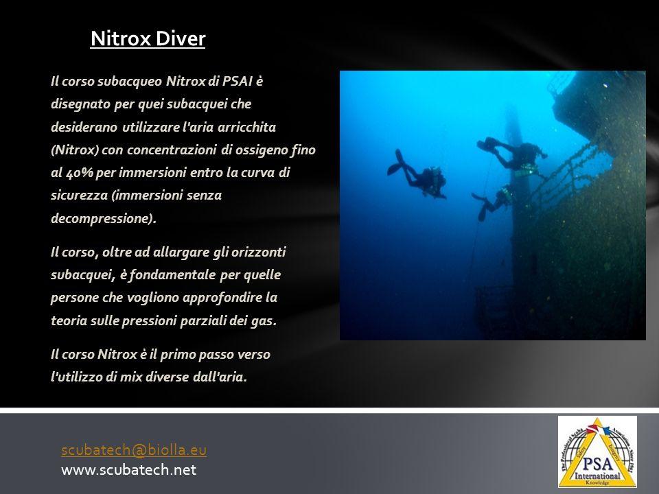 Nitrox Diver Il corso subacqueo Nitrox di PSAI è disegnato per quei subacquei che desiderano utilizzare l'aria arricchita (Nitrox) con concentrazioni