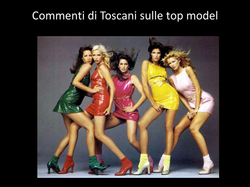 Commenti di Toscani sulle top model