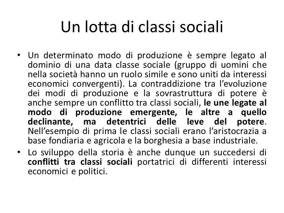 Lultimo capitolo Secondo Marx la storia a lui contemporanea stava vivendo il penultimo capitolo di questa continua lotta di classi sociali.
