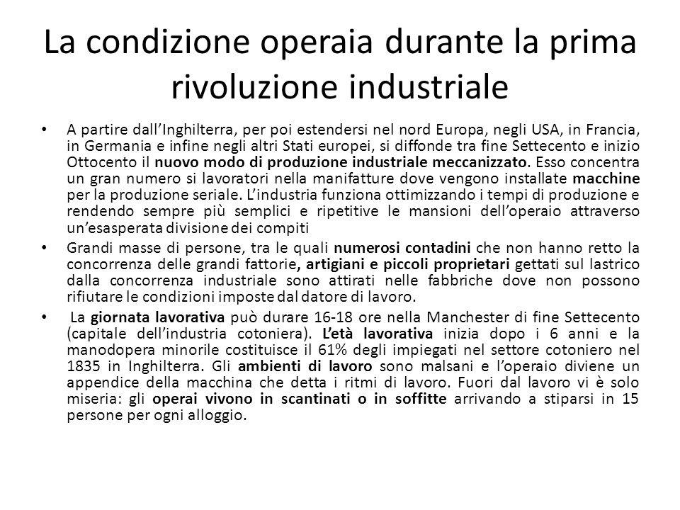 Condizione operaia e rivoluzione industriale (2) Nessuno difende il posto di lavoro delloperaio, che a discrezione dellimprenditore può essere lasciato a casa.