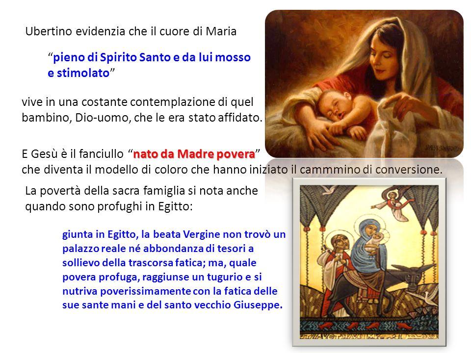 Ubertino mette in luce anche le relazioni tra lo Spirito Santo e Maria.