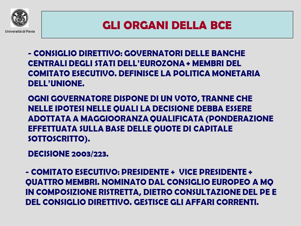 Università di Pavia BCE E SEBC LA BCE E LE BANCE CENTRALI NAZIONALI HANNO PERSONALITÀ GIURICA.