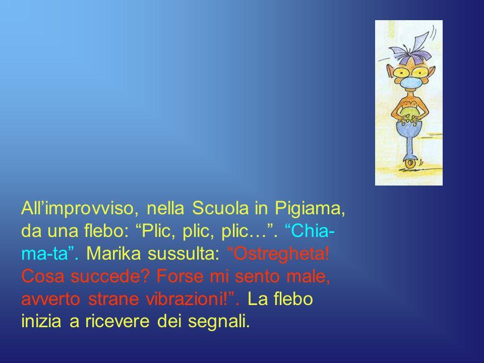Allimprovviso, nella Scuola in Pigiama, da una flebo: Plic, plic, plic….