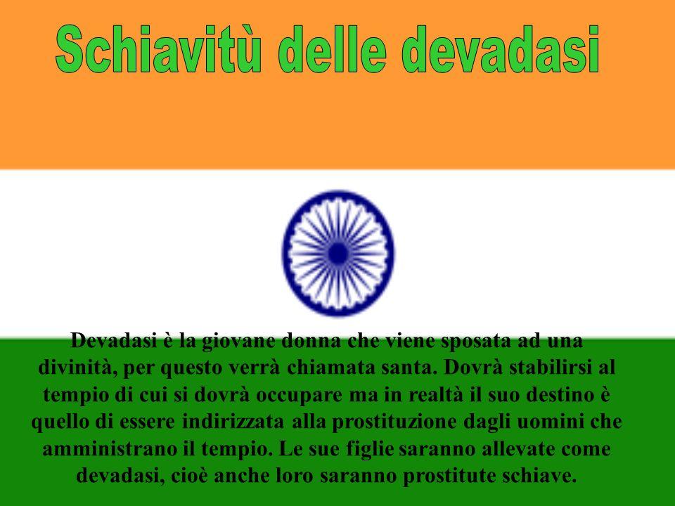 Devadasi è la giovane donna che viene sposata ad una divinità, per questo verrà chiamata santa.