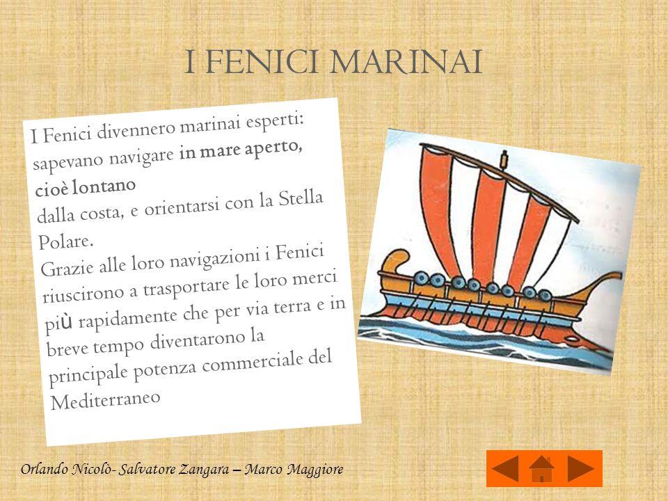 I FENICI ARTIGIANI I Fenici producevano oggetti molto pregiati (vasi, stoffe, armi, gioielli) che i mercanti fornivano alle popolazioni ricevendo in c