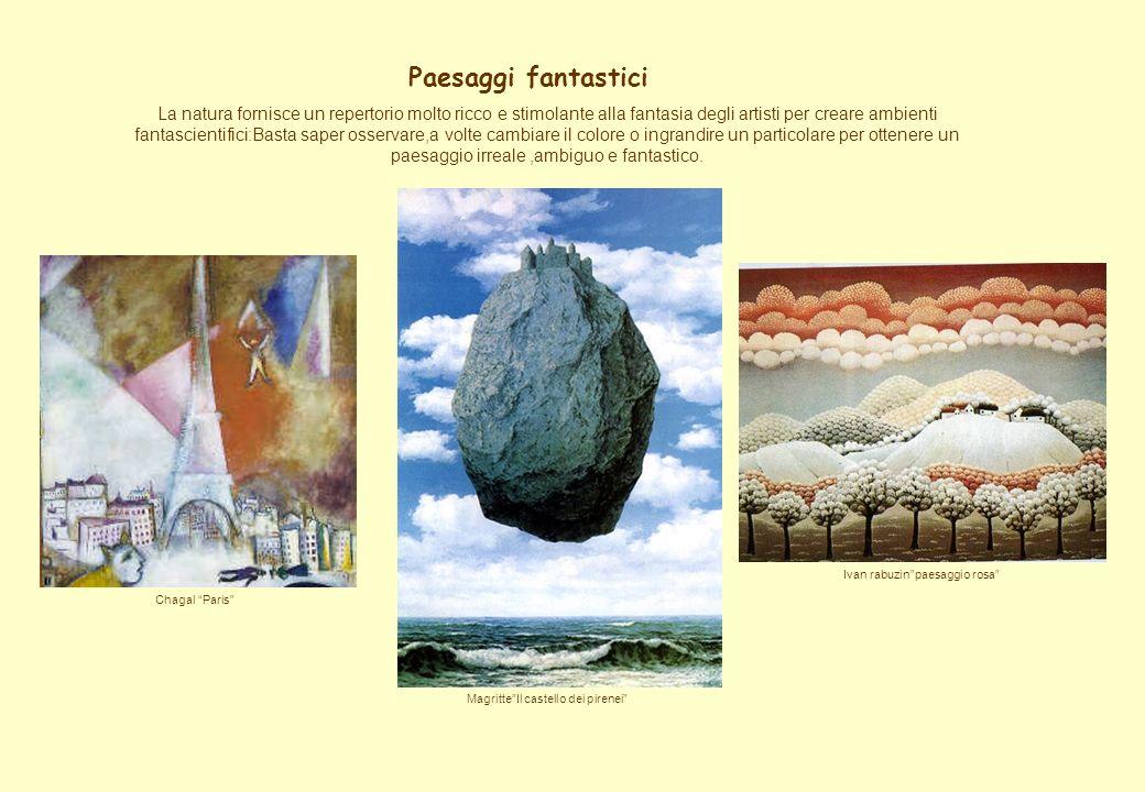 Paesaggi fantastici La natura fornisce un repertorio molto ricco e stimolante alla fantasia degli artisti per creare ambienti fantascientifici:Basta s