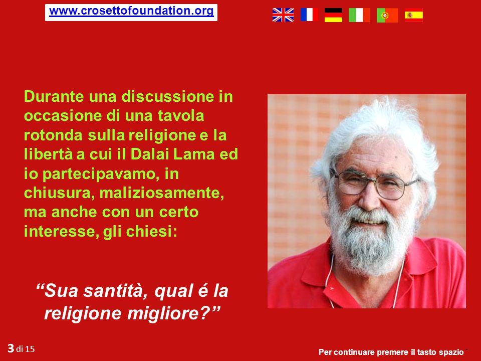 Di seguito è riportato un breve DIALOGO tra il teologo brasiliano Leonardo Boff e il Dalai Lama.