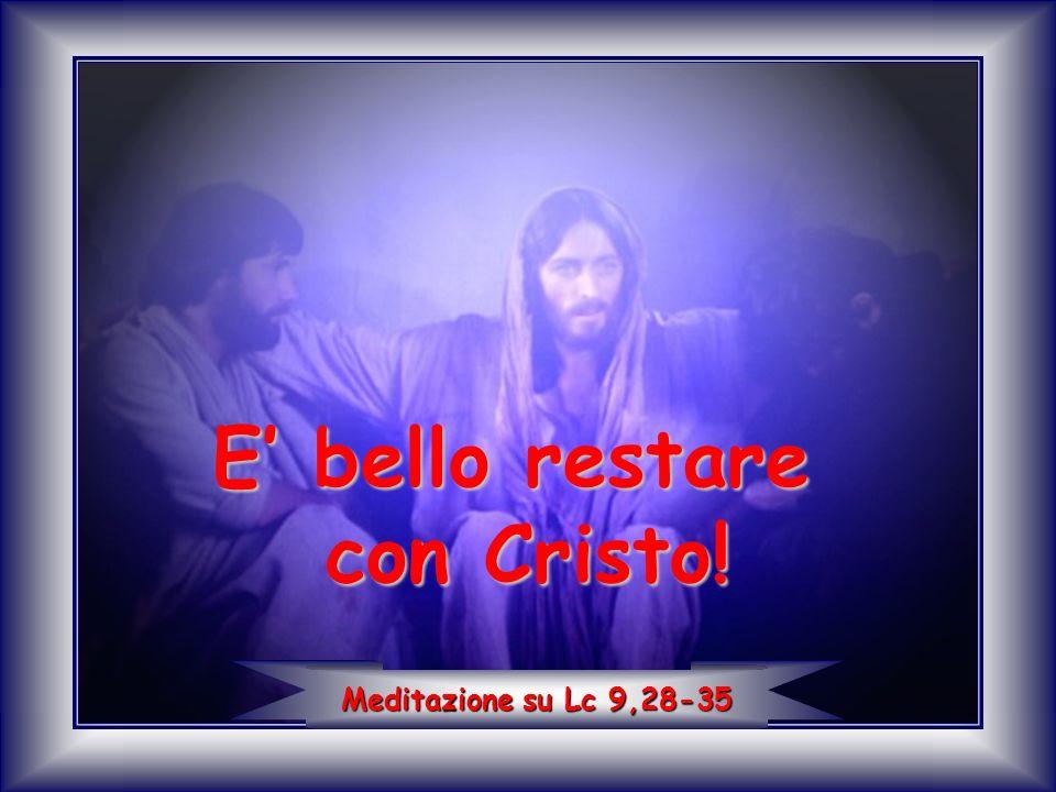 Ed ecco due uomini parlavano con lui: erano Mosè ed Elia, apparsi nella loro gloria, apparsi nella loro gloria, e parlavano della sua dipartita che avrebbe portato a compimento a Gerusalemme.