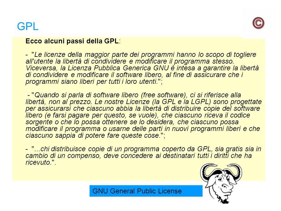 GPL Ecco alcuni passi della GPL: -
