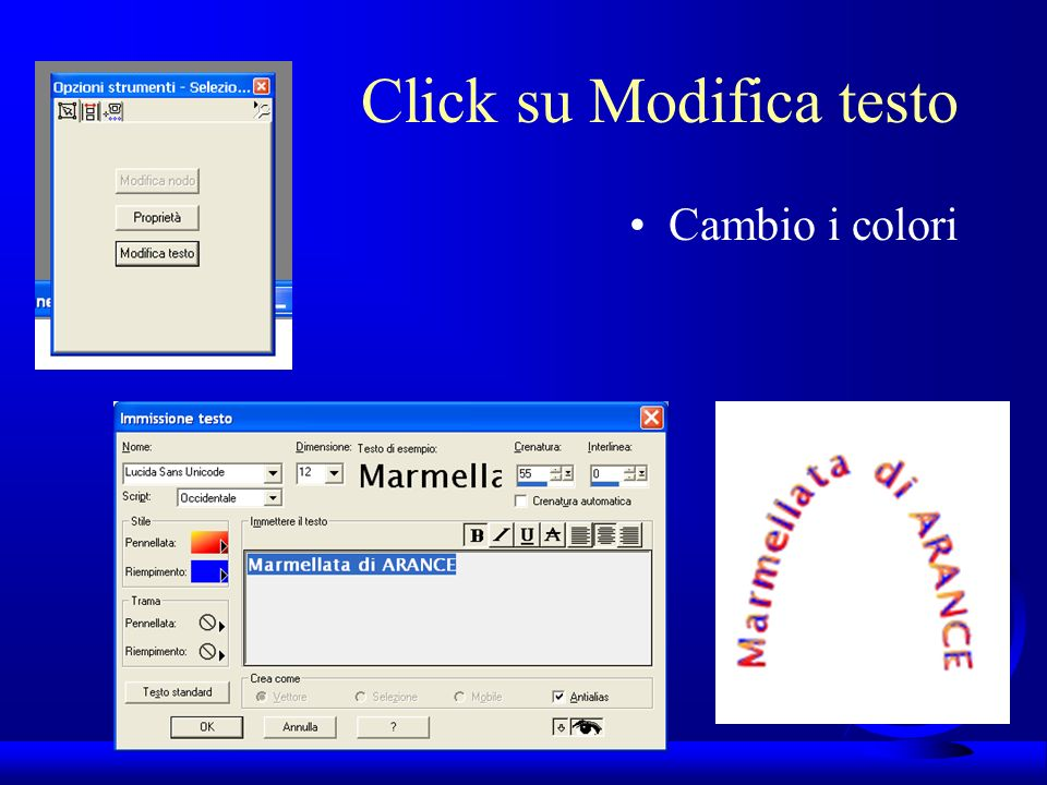 UNI3 – Nichelino – Corso PSP Click su Modifica testo Cambio i colori