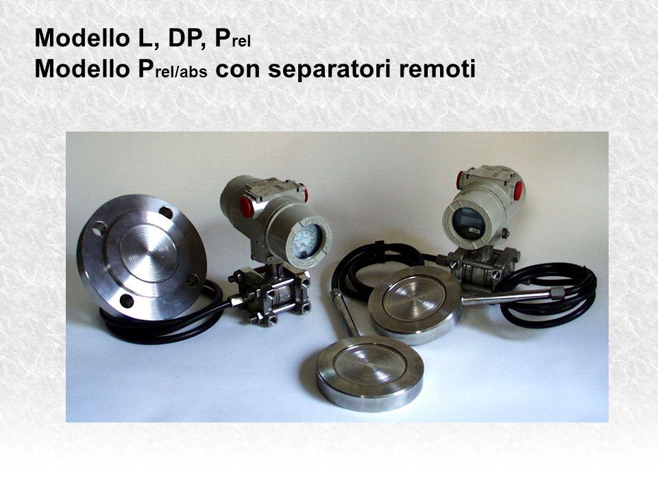 Modello L, DP, P rel Modello P rel/abs con separatori remoti