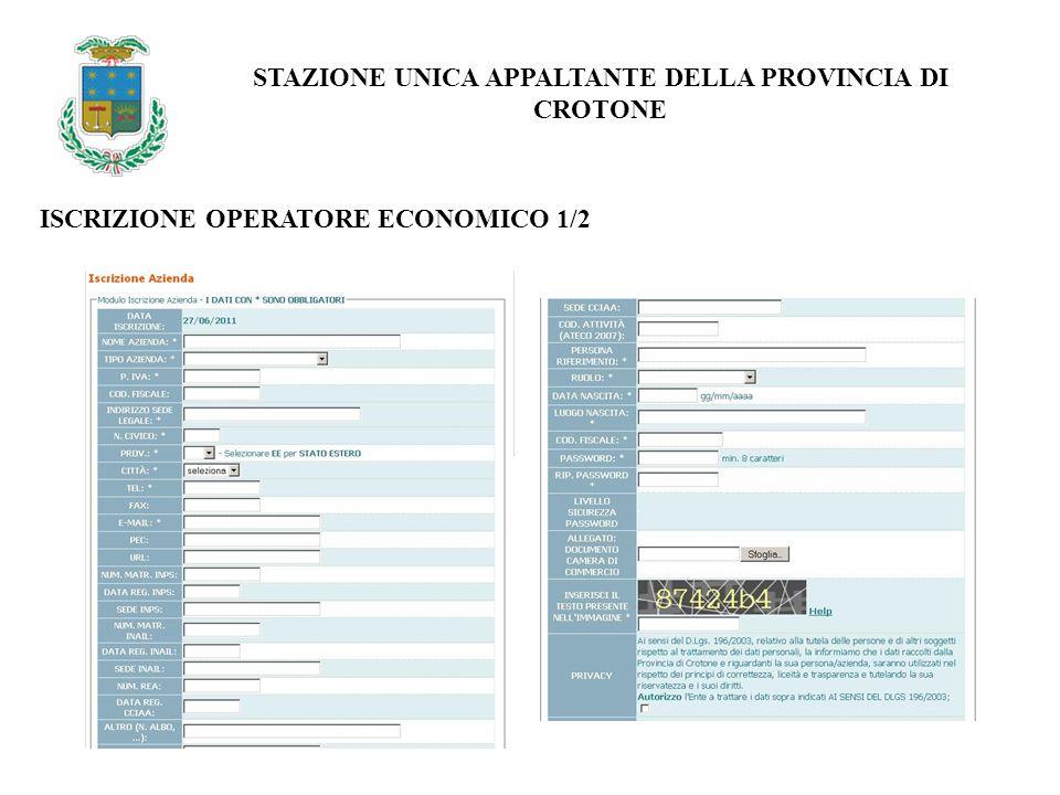 ISCRIZIONE OPERATORE ECONOMICO 1/2 STAZIONE UNICA APPALTANTE DELLA PROVINCIA DI CROTONE