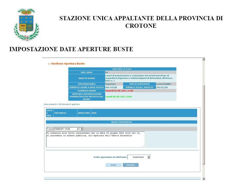 IMPOSTAZIONE DATE APERTURE BUSTE STAZIONE UNICA APPALTANTE DELLA PROVINCIA DI CROTONE