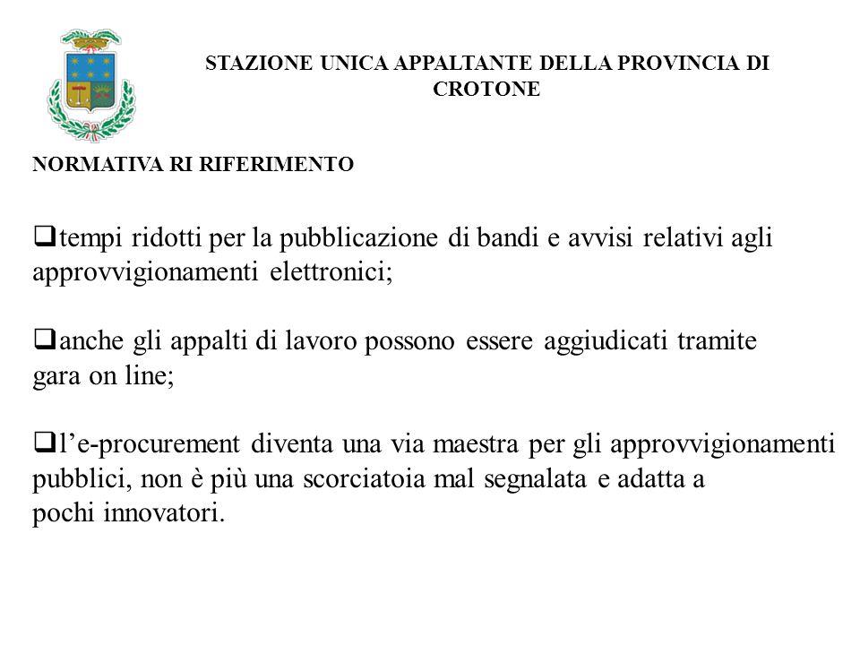AGGIUDICAZIONE: 1/2 STAZIONE UNICA APPALTANTE DELLA PROVINCIA DI CROTONE