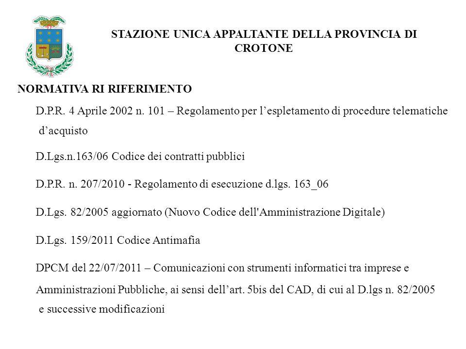 NORMATIVA RI RIFERIMENTO STAZIONE UNICA APPALTANTE DELLA PROVINCIA DI CROTONE D.P.R.