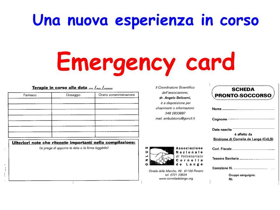 Una nuova esperienza in corso Emergency card