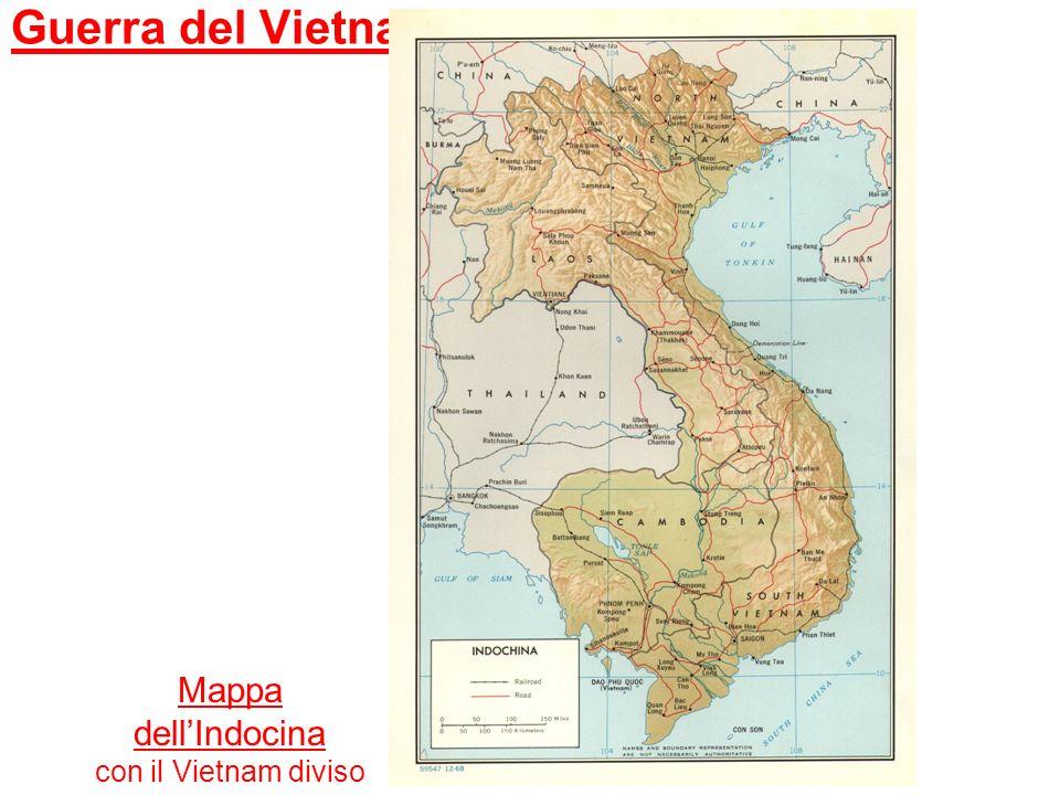 Guerra del Vietnam Mappa dellIndocina con il Vietnam diviso tra Nord e Sud