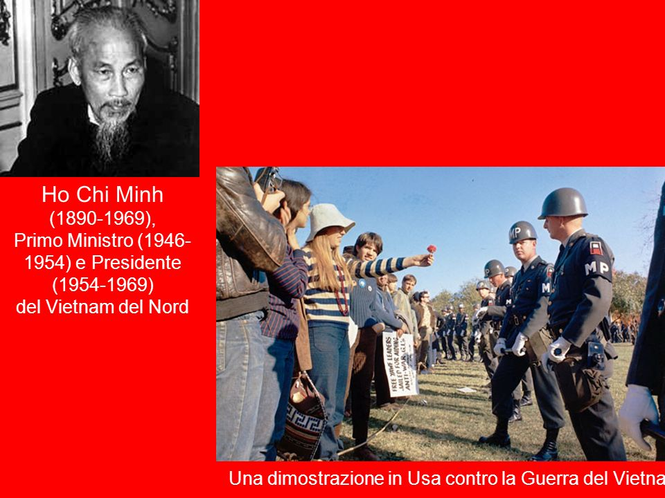Ho Chi Minh (1890-1969), Primo Ministro (1946- 1954) e Presidente (1954-1969) del Vietnam del Nord Una dimostrazione in Usa contro la Guerra del Vietn