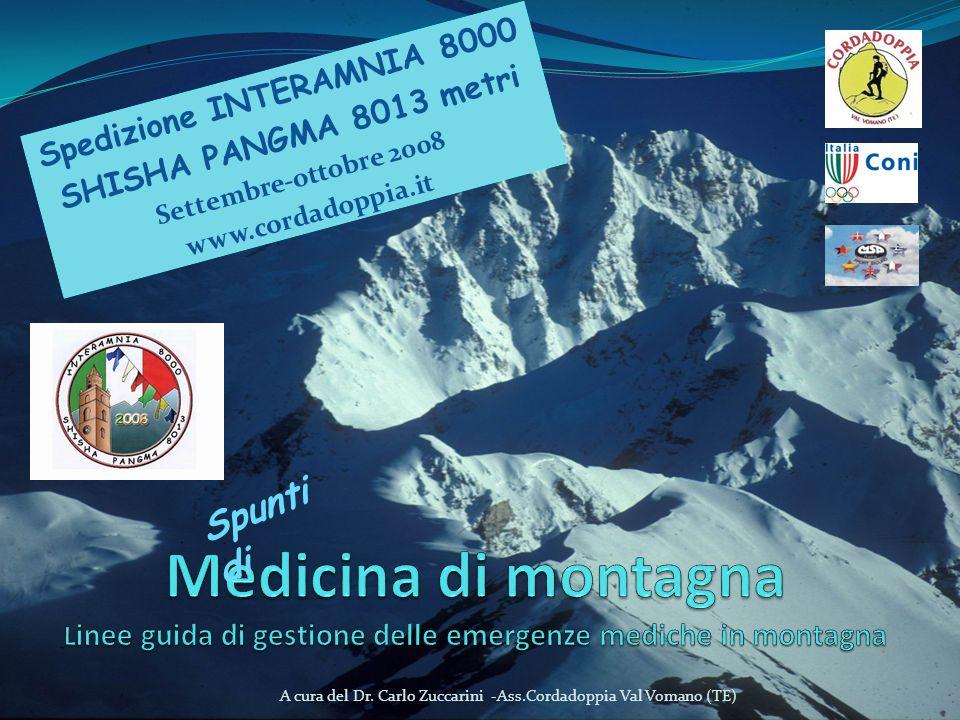 Spedizione INTERAMNIA 8000 SHISHA PANGMA 8013 metri Settembre-ottobre 2008 www.cordadoppia.it A cura del Dr. Carlo Zuccarini -Ass.Cordadoppia Val Voma