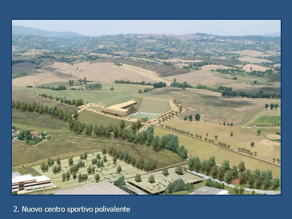 2. Nuovo centro sportivo polivalente