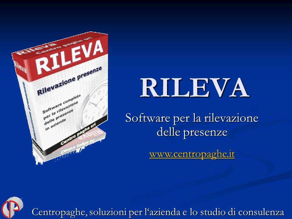 RILEVA Software per la rilevazione delle presenze Centropaghe, soluzioni per lazienda e lo studio di consulenza www.centropaghe.it