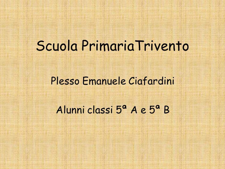 Scuola PrimariaTrivento Plesso Emanuele Ciafardini Alunni classi 5ª A e 5ª B