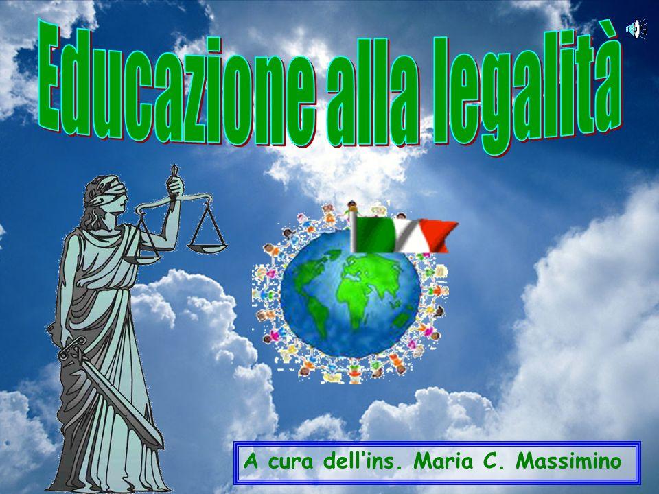 Vivere la legalità per assicurare larmonia della propria comunità.