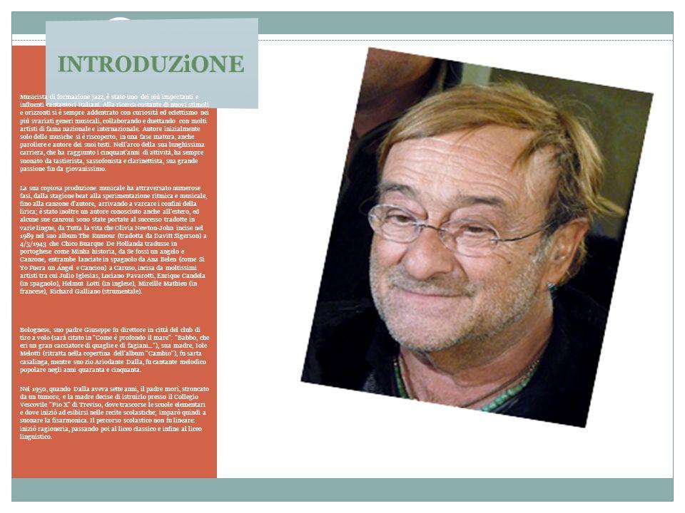 Musicista di formazione jazz, è stato uno dei più importanti e influenti cantautori italiani. Alla ricerca costante di nuovi stimoli e orizzonti si è