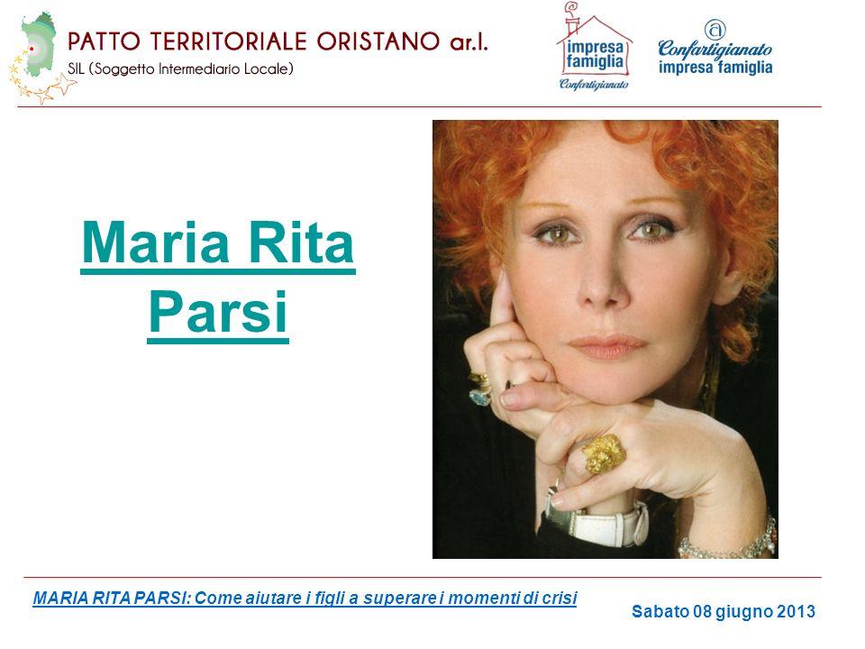 Maria Rita Parsi Sabato 08 giugno 2013 MARIA RITA PARSI: Come aiutare i figli a superare i momenti di crisi