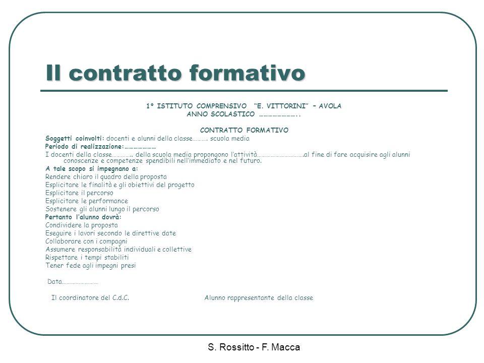 S.Rossitto - F. Macca Il contratto formativo 1° ISTITUTO COMPRENSIVO E.