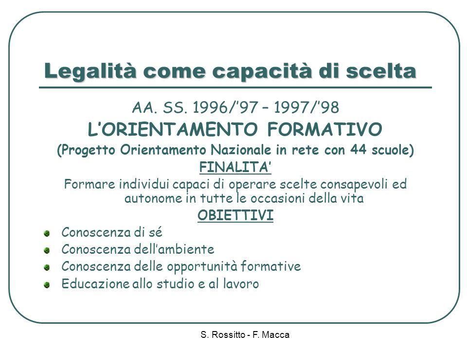 S.Rossitto - F. Macca Legalità come capacità di scelta AA.