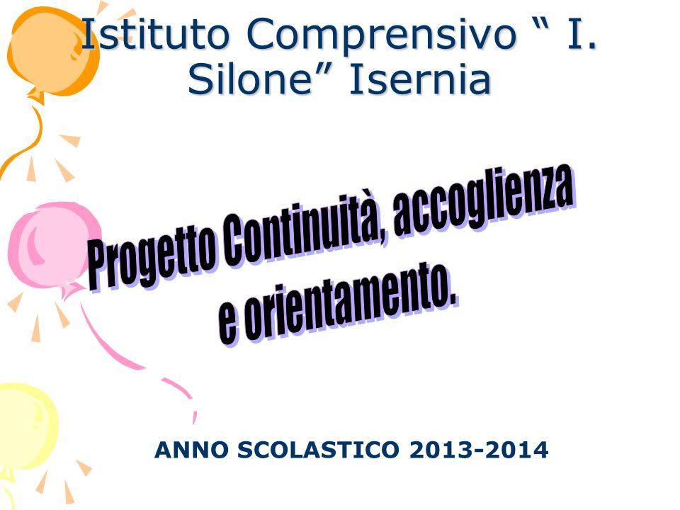 Istituto Comprensivo I. Silone Isernia ANNO SCOLASTICO 2013-2014