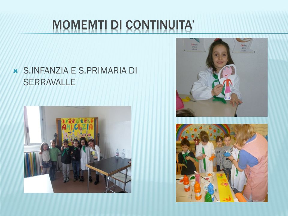 S.INFANZIA E S.PRIMARIA DI SERRAVALLE