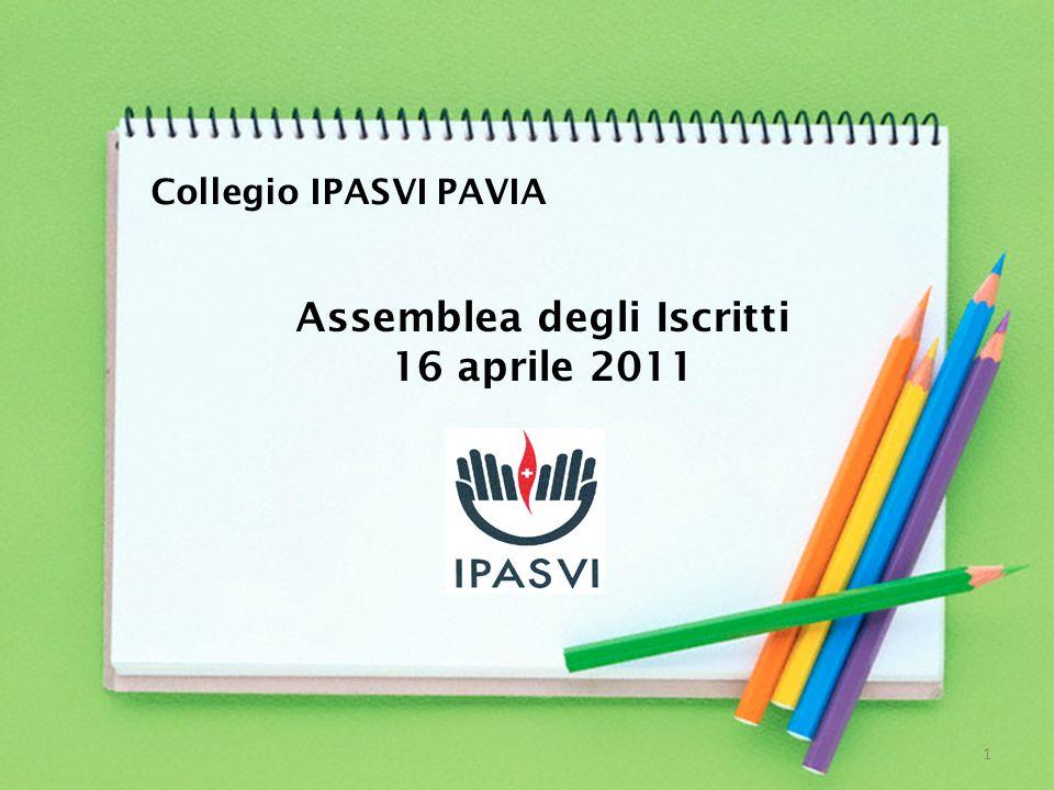 Assemblea degli Iscritti 16 aprile 2011 Collegio IPASVI PAVIA 1
