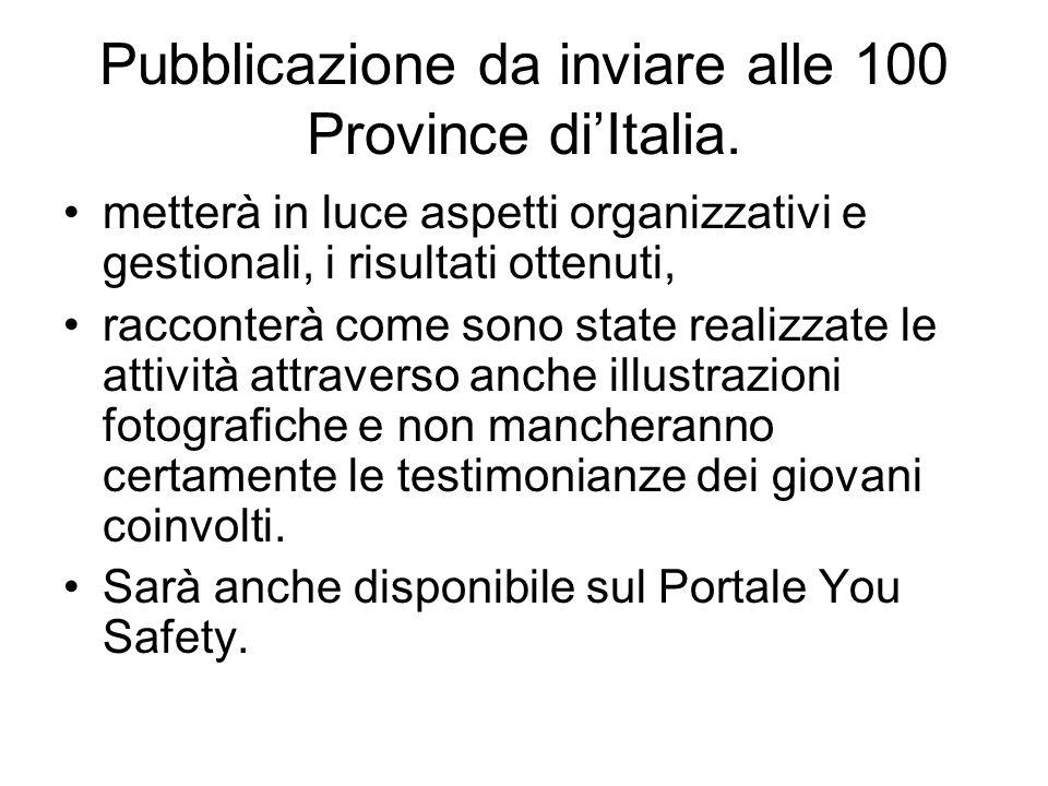 Pubblicazione da inviare alle 100 Province diItalia.