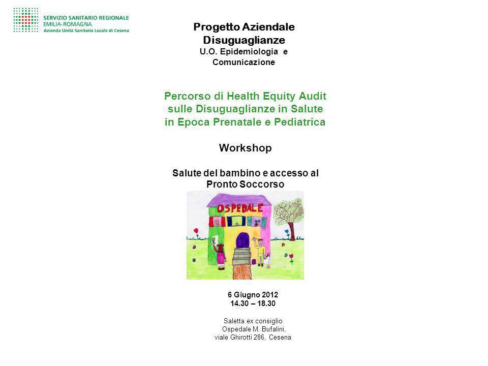 Progetto Aziendale Disuguaglianze U.O. Epidemiologia e Comunicazione Percorso di Health Equity Audit sulle Disuguaglianze in Salute in Epoca Prenatale